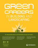 Green Careers in Building and Landscaping: Professional and Skilled Jobs