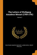 The Letters of Wolfgang Amadeus Mozart  1769 1791