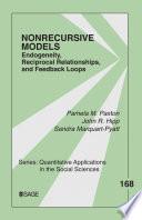 Nonrecursive Models  : Endogeneity, Reciprocal Relationships, and Feedback Loops