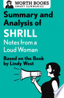 Summary and Analysis of Shrill  Notes from a Loud Woman