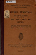 General Directions and Specifications Relating to the Tar Treatment of Roads      Book