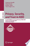 Privacy  Security  and Trust in KDD