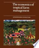 The Economics of Tropical Farm Management