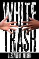 White Trash Book PDF