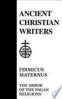 Firmicus Maternus: the Error of the Pagan Religions
