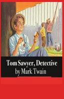 Tom Sawyer  Detective Illustrated