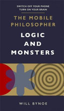 The Mobile Philosopher  Logic and Monsters Book PDF