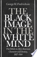 The Black Image in the White Mind Book