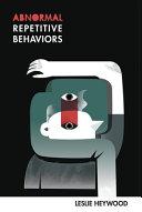 Abnormal Repetitive Behaviors