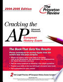 Cracking the AP European History  2004 2005 Book PDF