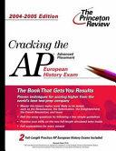 Cracking the AP European History  2004 2005