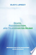 Death Resurrection And Transporter Beams
