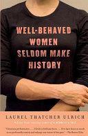 Well-Behaved Women Seldom Make History Pdf/ePub eBook