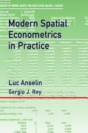 Modern Spatial Econometrics in Practice