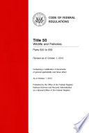 Title 50 Wildlife and Fisheries Parts 600 to 659  Revised as of October 1  2013