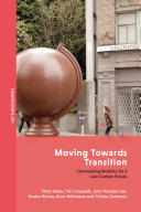 Moving Towards Transition