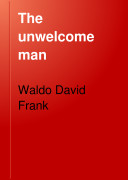 The Unwelcome Man