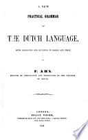 A New Practical Grammar of the Dutch Language