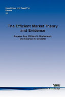 The Efficient Market Theory and Evidence
