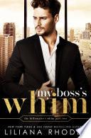 My Boss s Whim Book