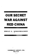 Our Secret War Against Red China Book