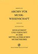 Sinnlichkeit und Vernunft in der mittelalterlichen Musiktheorie
