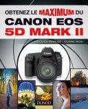 Pdf Obtenez le maximum du Canon EOS 5D Mark II Telecharger