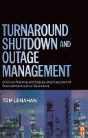 Turnaround  Shutdown and Outage Management