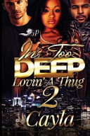 In Too Deep Lovin' a Thug 2