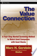 The Value Connection  : A Four-Step Market Screening Method to Match Good Companies with Good Stocks