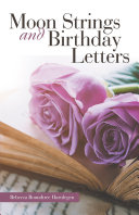Moon Strings and Birthday Letters