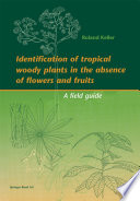 Identification of tropical woody plants in the absence of flowers and fruits