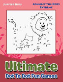 Ultimate Dot to Dot Fun Games Book PDF