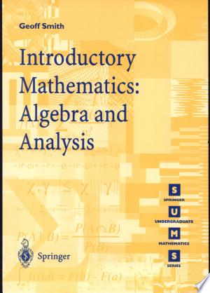 Download Introductory Mathematics: Algebra and Analysis Free Books - Reading Best Books For Free 2018