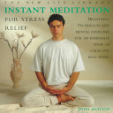 Instant Meditation for Stress Relief