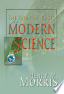 The Biblical Basis For Modern Science