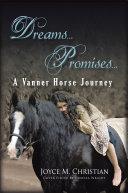 Dreams   Promises   A Vanner Horse Journey