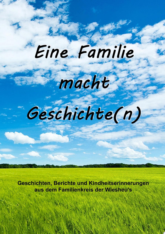Eine Familie macht Geschichte n