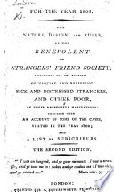 The Nature  Design  and Rules  of the Benevolent  Or Strangers  Friend Society     Second Edition  For the Year 1803