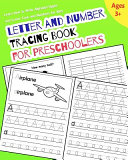 Letter and Number Tracing Book for Preschoolers