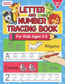 Letter And Number Tracing Book For Kids Ages 3 5
