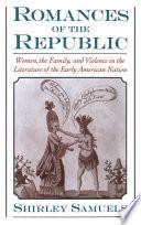 Romances of the Republic