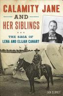 Calamity Jane and Her Siblings [Pdf/ePub] eBook