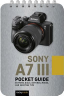 Sony A7 III  Pocket Guide