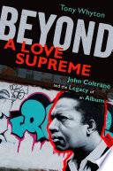 Beyond A Love Supreme Book PDF