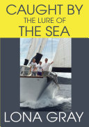 Caught by the Lure of the Sea ebook