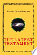 The Latest Testament