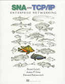 SNA   TCP IP Enterprise Networking Book