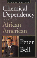 Chemical Dependency And The African American