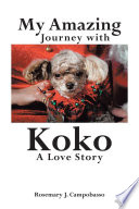 My Amazing Journey with Koko A Love Story